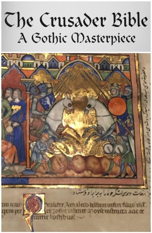 """""""Crusader Bible: A Gothic Masterpiece"""" – The Blanton Museum of Art at The University of Texas at Austin."""