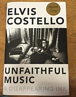 """Book Cover of Costello's memoir """"Unfaithful Music & Disappearing Ink""""."""